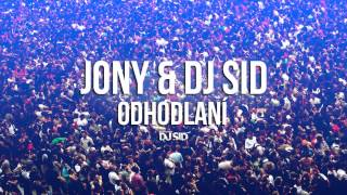 Video JONY & DJ SID - Odhodlaní