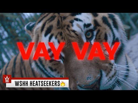 "MIRE PASHA - ""VAY VAY"" (Prod. by Metyy) (Official Music Video - WSHH Heatseekers)"