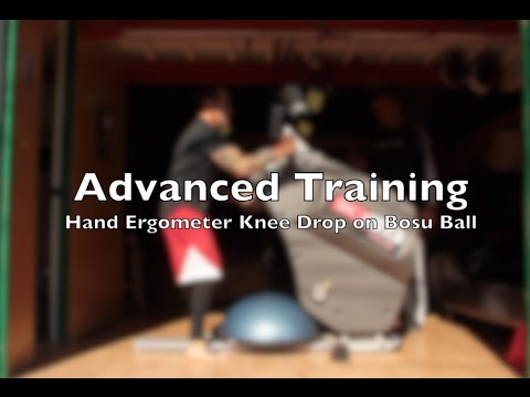 Advanced Fitness Training  Hand Ergometer   Knee Drop BOSU Drill