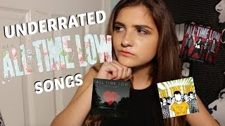 TOP 10 MOST UNDERRATED ALL TIME LOW SONGS