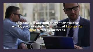 What are the Benefits of Laptop Rental Services for Your Business in Dubai?