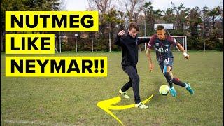 3 ways to nutmeg like Neymar |Learn panna skills