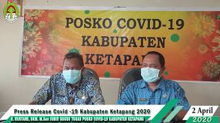 Press Release Covid -19 Kabupaten Ketapang (2 April 2020)