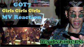 """GOT7 """"Girls Girls Girls"""" MV Reaction   Heyitszaners"""