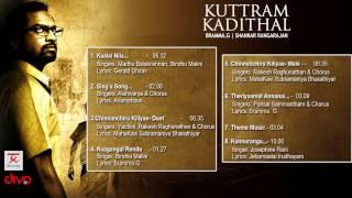 Kuttram Kadithal - Official Jukebox