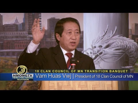 3 HMONG NEWS: 18 CLAN COUNCIL OF MN TRANSITION BANQUET.