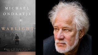 "Michael Ondaatje On ""Warlight: A Novel"" At The 2018 Miami Book Fair"