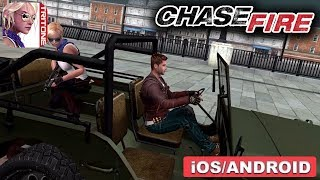 CHASE FIRE - iOS / ANDROID GAMEPLAY