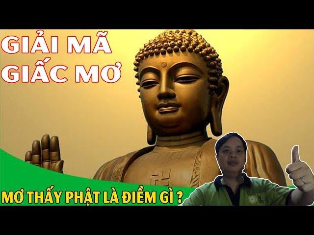 Giải Mã Giấc Mơ: Nằm Mơ Thấy Phật Là Điềm Gì ?