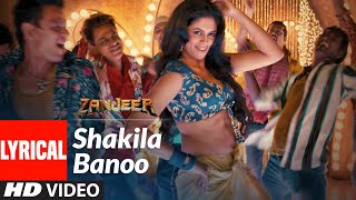 Shakila Banoo Full Lyrical Video Song | Shreya Ghoshal | Priyanka Chopra, Ram Charan