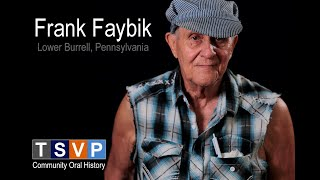 Frank Faybik: In My own Words