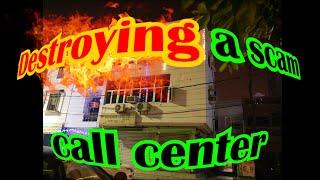 Destroying a scam call center