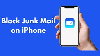 iPhone/iPad : How to Block Junk Mail on iPhone (2021)