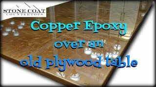 Copper Epoxy over an old Plywood table