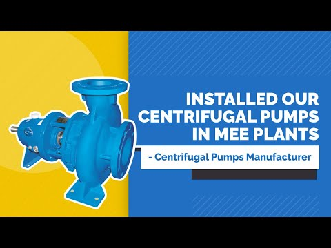 Installed Our Centrifugal Pumps In MEE Plant - Centrifugal Pumps Manufacturer