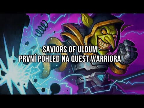Saviors of Uldum   První pohled na Quest Warriora