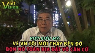2531. Việt kiều Mỹ: Về Việt Nam tôi mới thấy bên kia c.h.ú.n.g toàn xuyên-tạc vô căn cứ