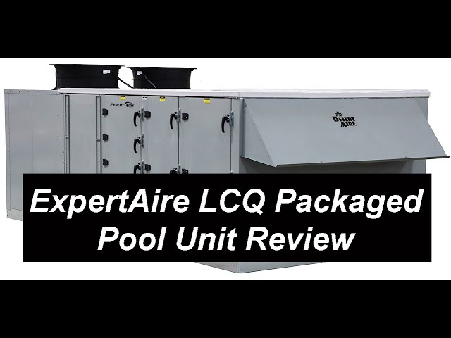 Desert Aire ExpertAire LCQ Packaged Pool Dehumidifier Unit review 2021