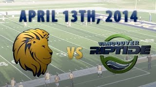 2014 Salt Lake Lions vs Vancouver Riptide - Game 2 - 4/13/14 - FULL GAME