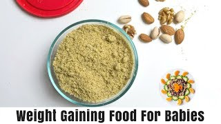 Weight Gaining Food for Babies || Protein /Nuts Powder Recipe for 10months+ babies