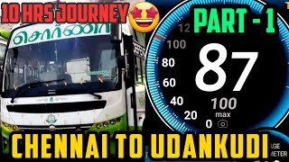 SORNA TRAVELS   CHENNAI TO THISAYANVILLAI    FULL JOURNEY COMPILATION    (part -1) 😍😍😍