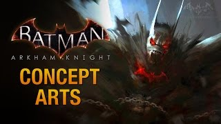 Batman: Arkham Knight - All Concept Arts