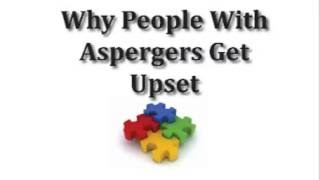 Why People With Asperger's Get Upset