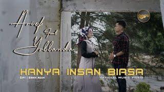 Download lagu Arief Yollanda Hanya Insan Biasa Mp3
