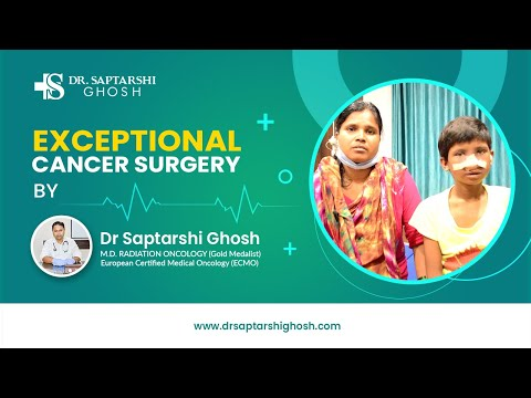 Exceptional cancer surgery by Dr. Saptarshi Ghosh