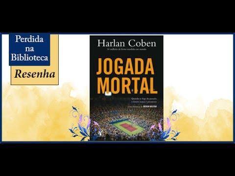 Resenha: Jogada Mortal de Harlan Coben | VEDA 2017
