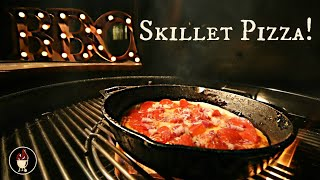 Skillet Pizza On The Weber Charcoal Grill   Cast Iron Pizza On The Barbecue