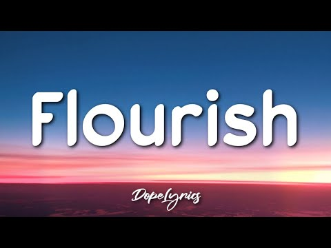 Marc Vinyls - Flourish (Lyrics) 🎵