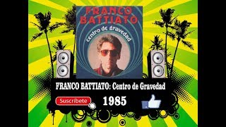 Franco Battiato - Centro de Gravedad  (Radio Version)