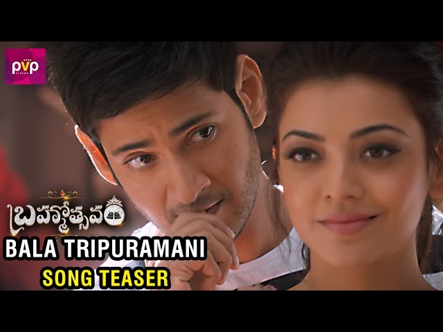 Bala Tripuramani Song Teaser | Brahmotsavam Movie Video Songs 2016