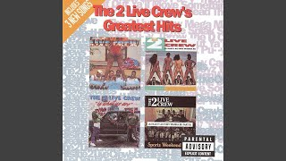 The 2 Live Crew Mega Mix