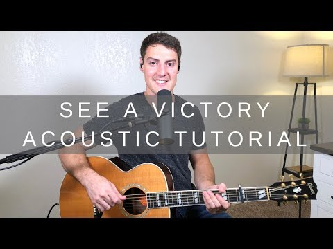 See A Victory Acoustic Guitar Tutorial | Elevation Worship