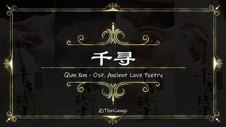 [PINYIN, INDO] 千寻 Qian Xun Lyrics _ Ost. Ancient Love Poetry _ A Lin