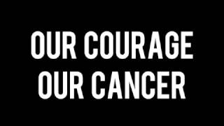 While She Sleeps - Our, Courage Our Cancer [Lyrics]