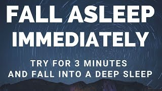 [ Try Listening for 3 Minutes ] FALL ASLEEP FAST | DEEP SLEEP RELAXING MUSIC