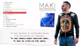 7. Maki - Loca (Feat. María Artés Lamorena) (Lyrics)