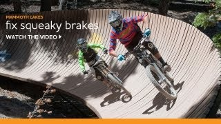 Mammoth Lakes Insider | How to Fix Squeaky Bike Brakes