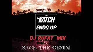 DJ Katch    Ends Up Ft Sage The Gemini   Gas Pedal (Dj Rufat Mix)