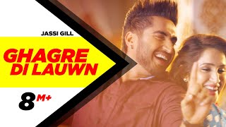 Ghagre Di Lauwn ft Kaur B Dildariyaan  Jassi Gill