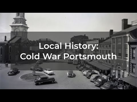 Local History: Cold War Portsmouth