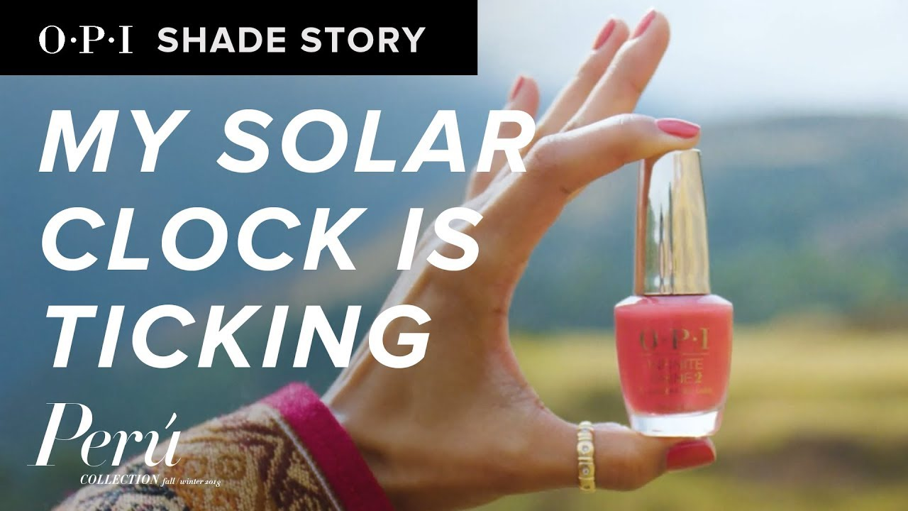 Video:Shade Story: My Solar Clock is Ticking | OPI Peru