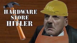 Hardware Store Hitler