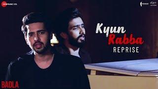 Kyun Rabba - Reprise   Armaan Malik   Amaal Mallik   Badla   Amitabh Bachchan   Taapsee Pannu