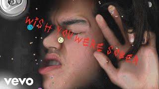 Conan Gray - Wish You Were Sober (Official Lyric Video)