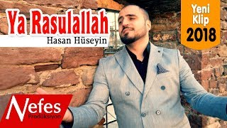 Hasan Hüseyin - Ya Rasulallah