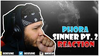 🙏🙏 REACTION!! 🙏🙏 Phora   Sinner Pt. 2 [Official Music Video]
